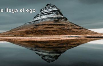 Hasta donde lega el ego Yo Soy Estado de consciencia acrecentada